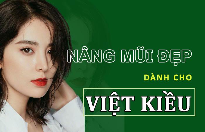 địa chỉ nâng mũi uy tín dành cho Việt Kiều