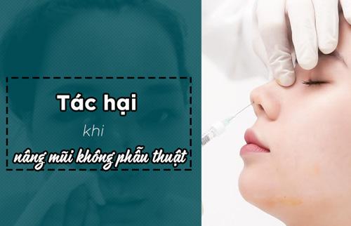 những tác hại của nâng mũi không phẫu thuật
